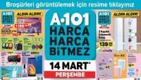 A 101 14 MART PERŞEMBE ALDIN ALDIN FIRSATLARI