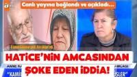 Müge Anlı canlı yayınında Gülümser Bulut cinayetine ilişkin son dakika gelişmesi! Hatice Ayhan'ın amcasından çarpıcı iddia