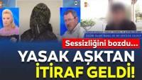 Yasak aşk skandalında flaş son dakika gelişmesi! Nazife Demirel'in yasak aşkı itiraf etti!