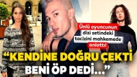 """Son dakika Efecan Şenolmaz açıklaması: """"Kendine doğru çekti ve beni öp dedi sonra…"""""""