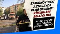 Son dakika: Bakırköy'de 3 kişinin öldüğü vahşette korkunç detaylar!
