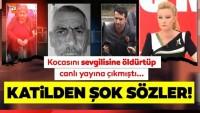 Müge Anlı'daki Turgut Özyürek olayından son dakika haberi: Katilden tepki çeken sözler