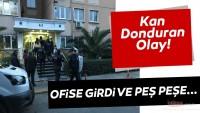 Son Dakika haberi: Kan donduran olay! Ofise girdi ve peş peşe…