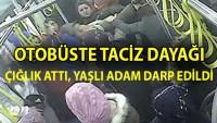 Otobüste iki genç kıza taciz şüphelisine dayak