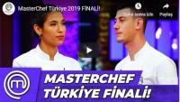 MasterChef Türkiye 2019 FİNALİ!