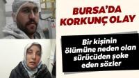 Bursa'da korkunç olay!