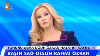 Müge Anlı Avukat Rahmi Özkan'ın torunun vefat nedenini bu sözlerle anlattı