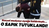 O sapık tutuklandı …