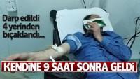 Samsun'da darp edilip bıçaklandı, kendine 9 saat sonra geldi