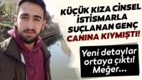 Cinsel istismarla suçlanan genç, Jandarma'yı görünce canına kıymıştı… Yeni detaylar ortaya çıktı!