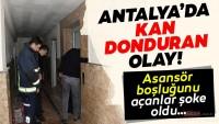 Son dakika haberi: Antalya'da kan donduran olay! Asansör boşluğunu açanlar şoke oldu…
