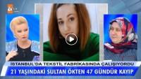 21 yaşındaki Sultan Ökten 47 gündür kayıp!
