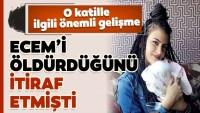 Ecem'in katilinin ağırlaştırılmış müebbet cezası onandı