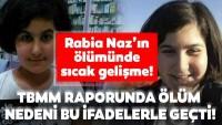 Rabia Naz Vatan'ın ölümünde son dakika gelişmesi! TBMM raporu tamamlandı
