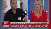 2 haftadır kayıp olan Mehmet Efe bulundu!