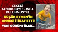 5 yaşındaki Eymen'in cesedi kuyuda bulunmuştu! Öz annesi ve sevgilisinin ifadeleri kan dondurdu…