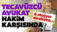 SON DAKİKA   6 stajyer avukata cinsel saldırıda bulunmuştu!