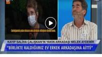 Kayıp Saliha Çalışkan'ın yakın arkadaşı Melek Aydemir konuştu!
