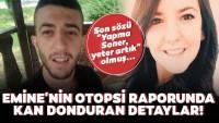 Eşi tarafından katledilen Emine'nin adli tıp raporuna ulaştı