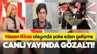 Müge Anlı'daki Hasan Kiraz olayıyla ilgili SON DAKİKA gelişmesi: Hüseyin Kiraz ve 14 kişi gözaltına alındı