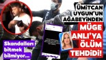 Ümitcan Uygun'un Ağabeyi Müge Anlı'yı Instagram Hesabından Sert Sözlerle Açık Açık Tehdit Etti