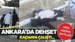 Ankara'da kadın cinayeti! Sokak ortasında vuruldu!
