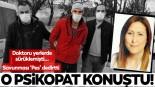 Yozgat'ta doktoru döven hasta ile ilgili flaş gelişme!