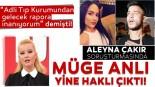 Aleyna Çakır soruşturmasından son dakika: Müge Anlı yine haklı çıktı!