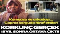 Esrarengiz cinayette sır perdesi 18 yıl sonra aralandı! Katilleri, komşusu ve arkadaşı çıktı…