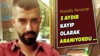 3 aydır aranan Mustafa'nın cesedi dövmesinden teşhis edildi