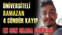 Antalya'da üniversiteli Ramazan Özkan sırra kadem bastı: En son orada görülmüş!