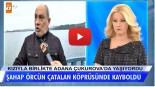 Şahap Örcün, Adana'daki Çatalan köprüsünde kayboldu