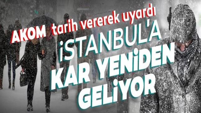 Son dakika… İstanbul'a kar yeniden geliyor! AKOM'dan kar yağışı uyarısı: Tarih verildi…