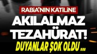 Rabia Doğan'ın katiline akılalmaz tezahürat!