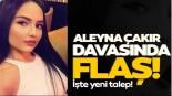 Son dakika… Aleyna Çakır cinayetinde yeni rapor
