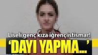 Konya'da liseli genç kıza istismar!