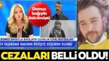 Müge Anlı canlı yayınında ortaya çıkmıştı! Ordu'da domuz bağıyla öldürülen Makbule Sarı'nın katillerine ceza yağdı!