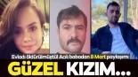 Denizli'de katledilen Fatma Kovan'ın babasından duygusal paylaşım! 'Güzel kızım…'