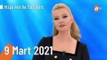 Müge Anlı ile Tatlı Sert 9 Mart 2021 Tek parça İzle
