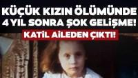 SON DAKİKA! 5 yaşındaki çocuğun ölümünde flaş gelişme! Katil aileden çıktı!