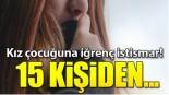 16 yaşındaki kıza istismar iddiasına 7 tutuklama