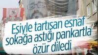 Samsun'da eşiyle tartışan esnaftan 'pankartlı' özür