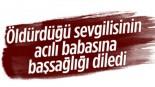 Manisa'da kızını öldürdüğü acılı babaya başsağlığı diledi …