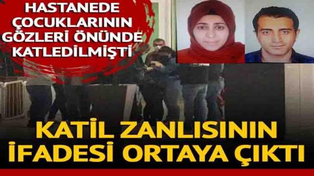 İstanbul'da kadın cinayeti! Katil zanlısı eşin ifadesi ortaya çıktı