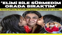 Türkiye günlerce onu konuştu! İşte Melek İpek'in yeni hayatı: Rüya değil gerçekmiş