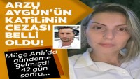 Arzu Aygün'ün katilinin cezası belli oldu! Müge Anlı'da ortaya çıkmıştı…