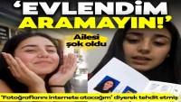 Antalya'da kaybolan Melisa'dan haber var: Evlendim, aramayın!