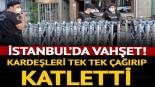 İstanbul'da vahşet! Kardeşleri tek tek öldürdü, cesetleri halıya sardı