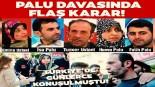 Türkiye Müge Anlı'da günlerce konuşmuştu! Palu ailesi davasında flaş karar…