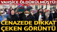 Boğazı kesilerek öldürülen Esra Yıldız'ın tabutunu kadınlar taşıdı